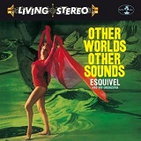 Other Worlds Other Sounds record by Esquivel and His Orchestra