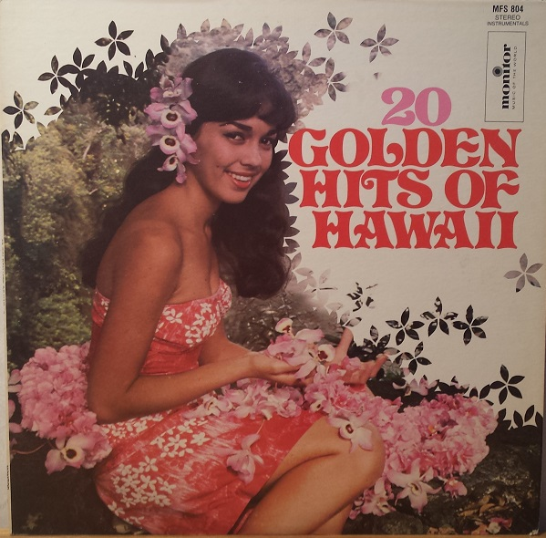 20 Golden Hits of Hawaii performed by Nani Wolfgramm and his Islanders