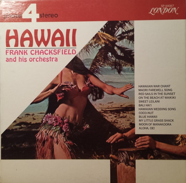 Hawaii Frank Chacksfield and his Orchestra
