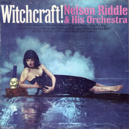Witchcraft record by Nelson Riddle and His Orchestra