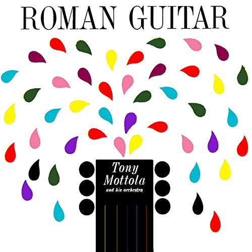 Roman Guitar easy listening style record by Tony Mottola and his Orchestra